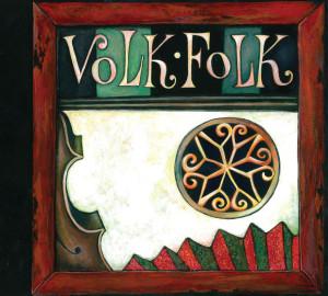 U prvega - zgoščenka tria Volk Folk (2012)