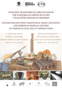 """Mednarodni simpozij """"Stiki med tradicijsko glasbo in plesom in evropsko glasbeno kulturo v različnih okoljih in obdobjih"""" (2011)"""